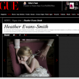 "I am so pleased to see my latest article for my column at Vogue has just been published. This time I interviewed the stunningly talented photographer Heather Evans-Smith. ""Inspired by […]"