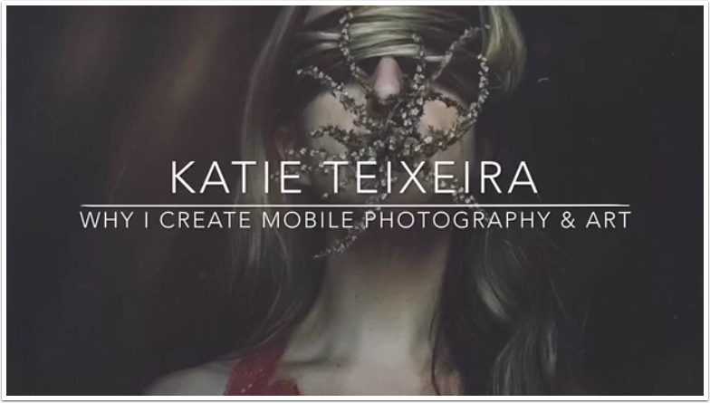 Mobile Photography – TrueView Interview – 'Why I Create Mobile Phototgraphy and Art' with Katie Teixeira from Rhode Island, US