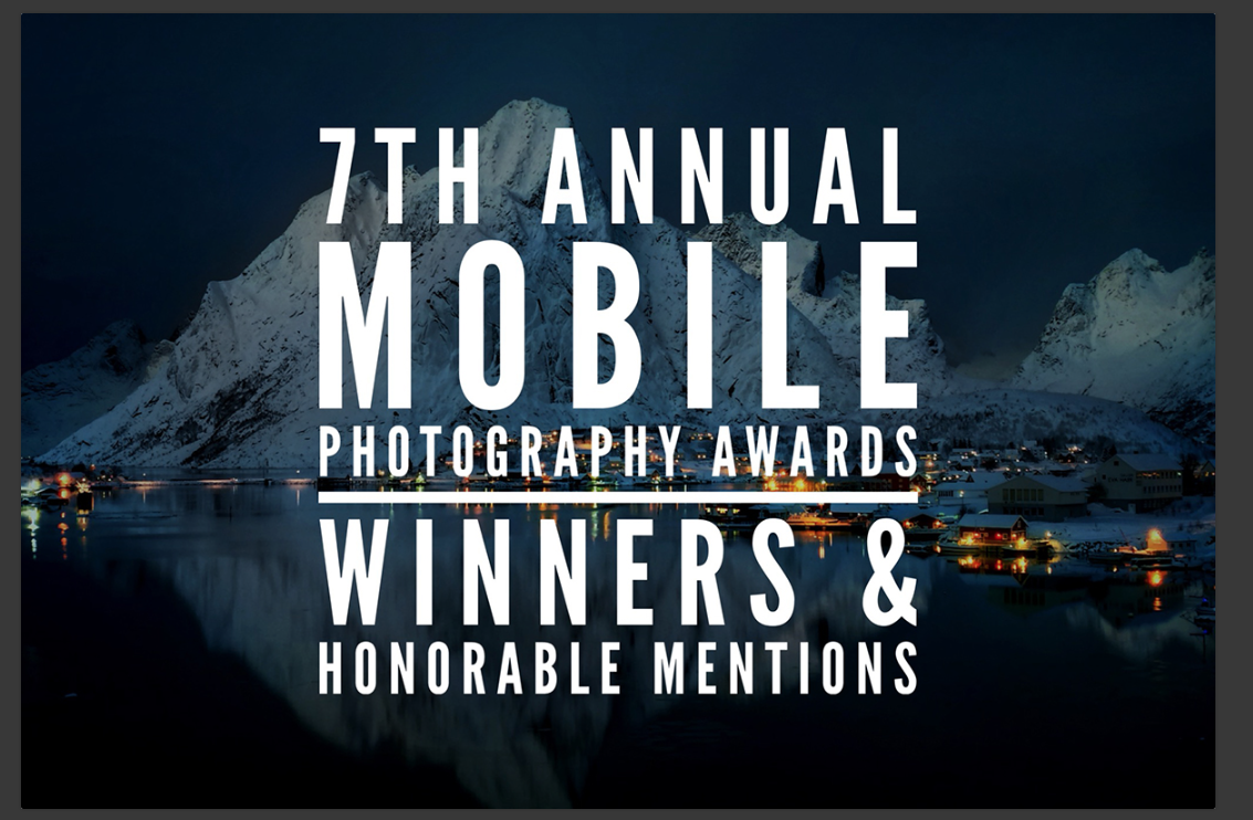 Mobile Photography Awards Seventh Annual Awards – Results!